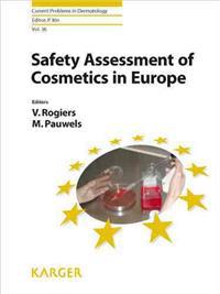 Current Problems in Dermatology 36. Safety Assessment of Cosmetics in Europe