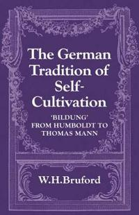 The German Tradition of Self-Cultivation
