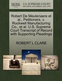 Robert de Meulenaere et al., Petitioners, V. Rockwell Manufacturing Co., et al. U.S. Supreme Court Transcript of Record with Supporting Pleadings