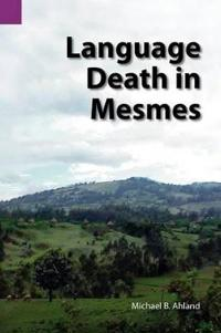 Language Death in Mesmes