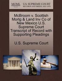 McBroom V. Scottish Mortg & Land Inv Co of New Mexico U.S. Supreme Court Transcript of Record with Supporting Pleadings