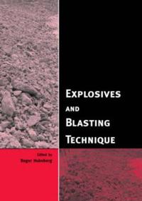 Explosives and Blasting Technique