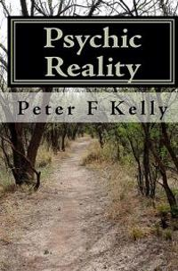 Psychic Reality: An Introductory Course
