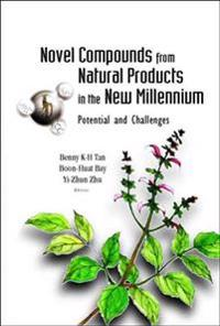 Novel Compounds From Natural Products In The New Millennium