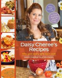Daisy Cheree's Recipes: Who Said Skinny Girls Can't Cook