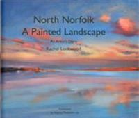 North norfolk, a painted landscape - a painters diary
