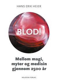 Blod! - Hans Erik Heier   Ridgeroadrun.org