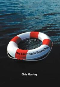 The Last Titanic Expedition