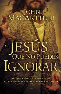 El Jesus que no puedes ignorar