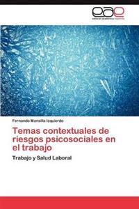 Temas Contextuales de Riesgos Psicosociales En El Trabajo