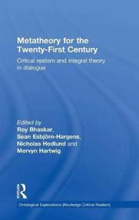 Metatheory for the Twenty-First Century