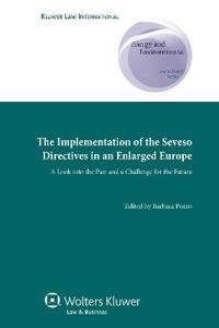 Implementation of Seveso Directives in an Enlarged Europe