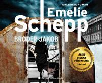 Broder Jakob - Emelie Schepp pdf epub