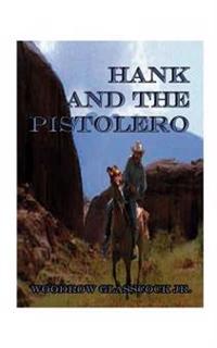 Hank and the Pistolero