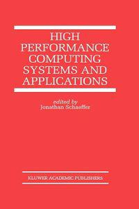 High Performance Computing Systems and Applications