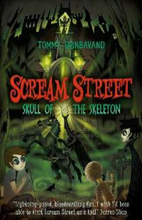 Scream street 5: skull of the skeleton