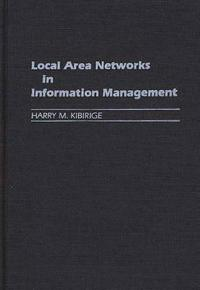 Local Area Networks in Information Management