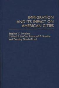 Immigration and Its Impact on American Cities