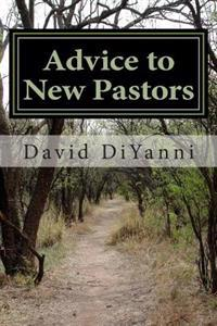 Advice to New Pastors
