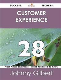 Customer Experience 28 Success Secrets