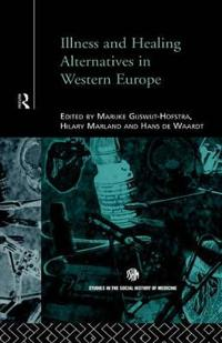 Illness & Healing Alternatives in Western Europe
