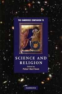 Cambridge companion to science and religion