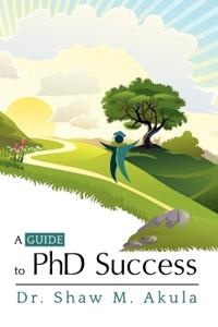 A Guide to PhD Success