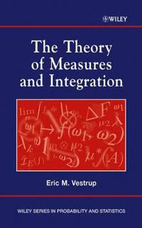 The Theory of Measures and Integration