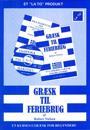 Græsk til feriebrug