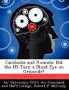 Cambodia and Rwanda