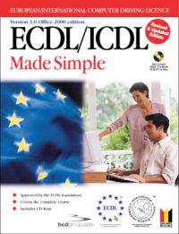 ECDL/ICDL 3.0 Made Simple (Office 2000 Edition, Revised)