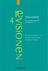 Fiktionalitt: Ein Interdisziplinres Handbuch