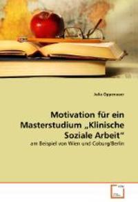 """Motivation für ein Masterstudium """"Klinische Soziale Arbeit"""""""