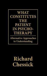 What Constitutes the Patient in Psychotherapy