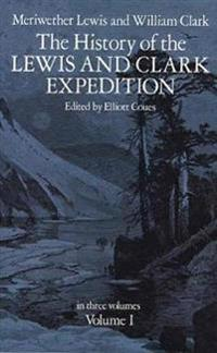 History of the Lewis and Clark Expedition