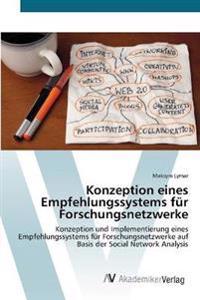 Konzeption Eines Empfehlungssystems Fur Forschungsnetzwerke