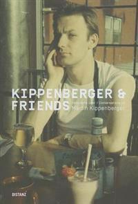 Kippenberger & Friends