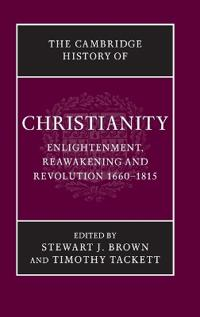 Enlightenment, Reawakening And Revolution 1660-1815