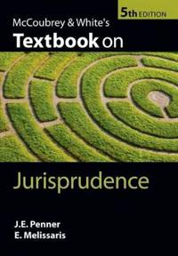McCoubrey & White's Textbook on Jurisprudence