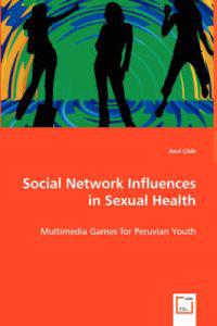 Social Network Influences in Sexual Health
