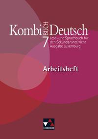 Kombi-Buch Deutsch 7 Ausgabe L Arbeitsheft