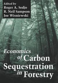 Economics of Carbon Sequestration in Forestry