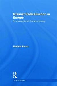 Islamist Radicalisation in Europe
