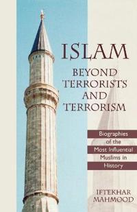 Islam Beyond Terrorists and Terrorism