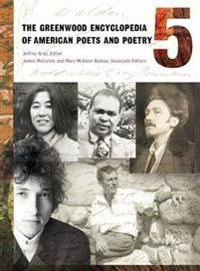 The Greenwood Encyclopedia of American Poets And Poetry