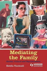 Mediating The Family