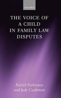 The Voice of the Child in Family Law Disputes