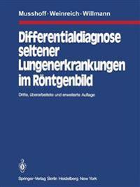 Differentialdiagnose Seltener Lungenerkrankungen im Rontgenbild