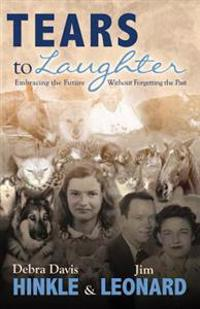 Tears to Laughter: Embracing the Future Without Letting Go of the Past