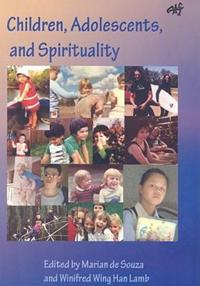 Spirituality in the Lives of Children and Adolescents